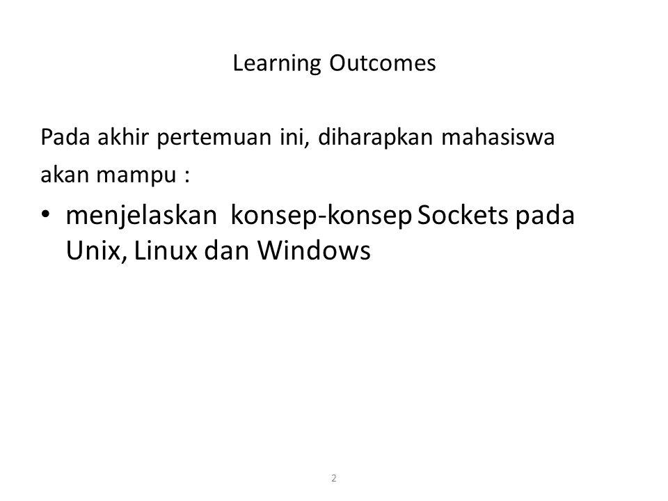 menjelaskan konsep-konsep Sockets pada Unix, Linux dan Windows