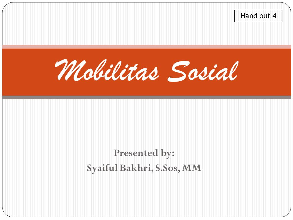 Presented by: Syaiful Bakhri, S.Sos, MM
