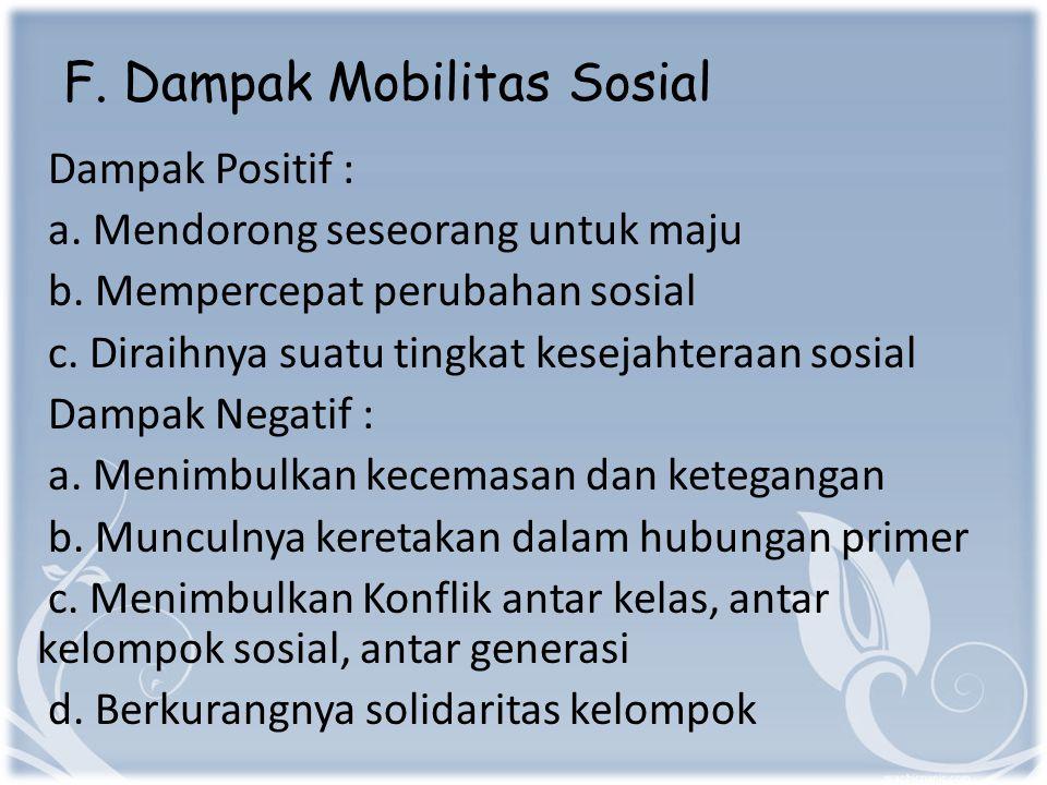 F. Dampak Mobilitas Sosial