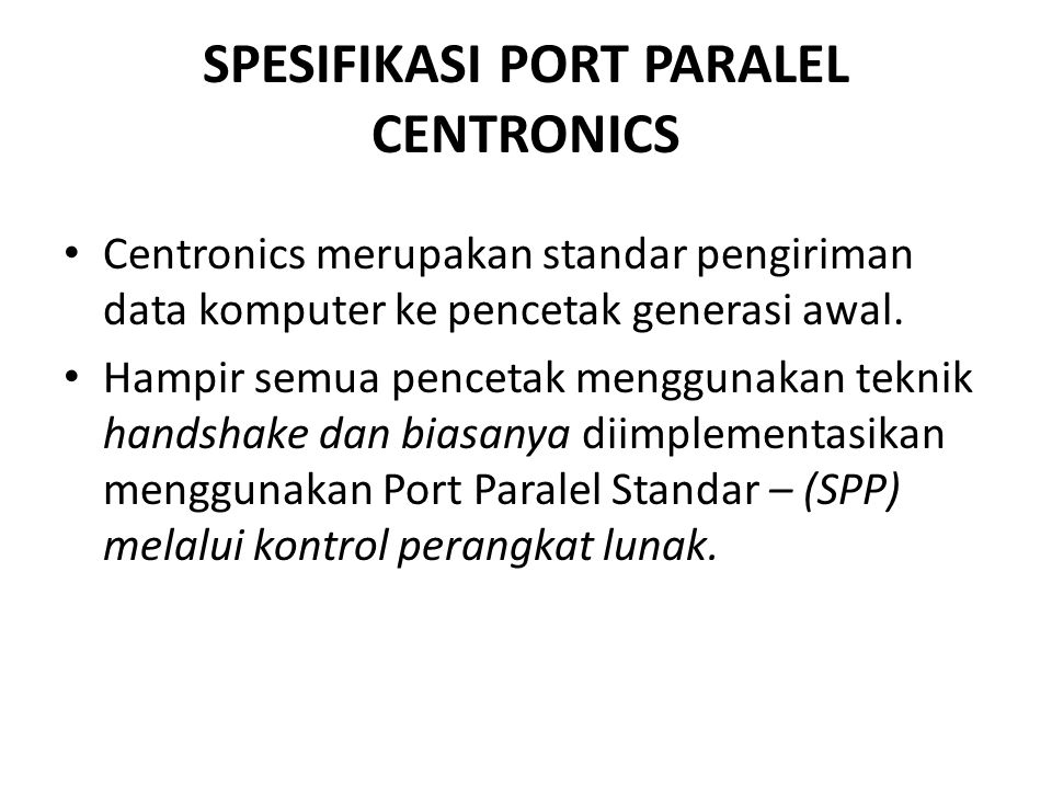 SPESIFIKASI PORT PARALEL CENTRONICS
