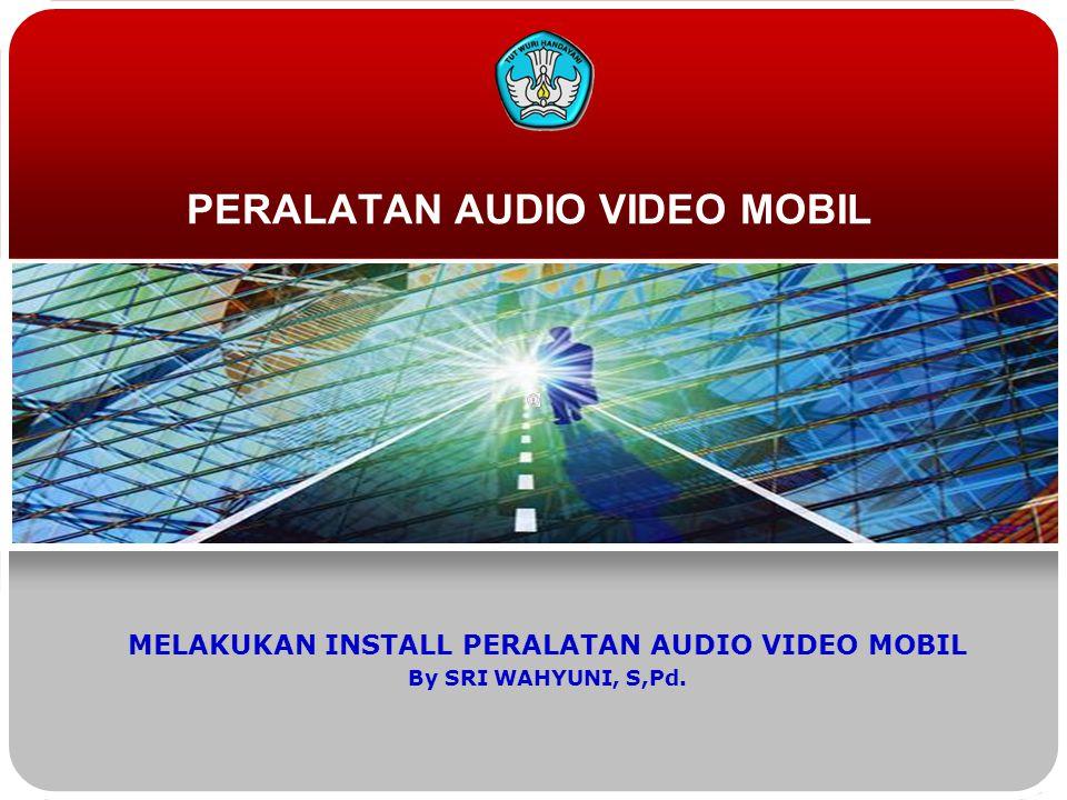 PERALATAN AUDIO VIDEO MOBIL