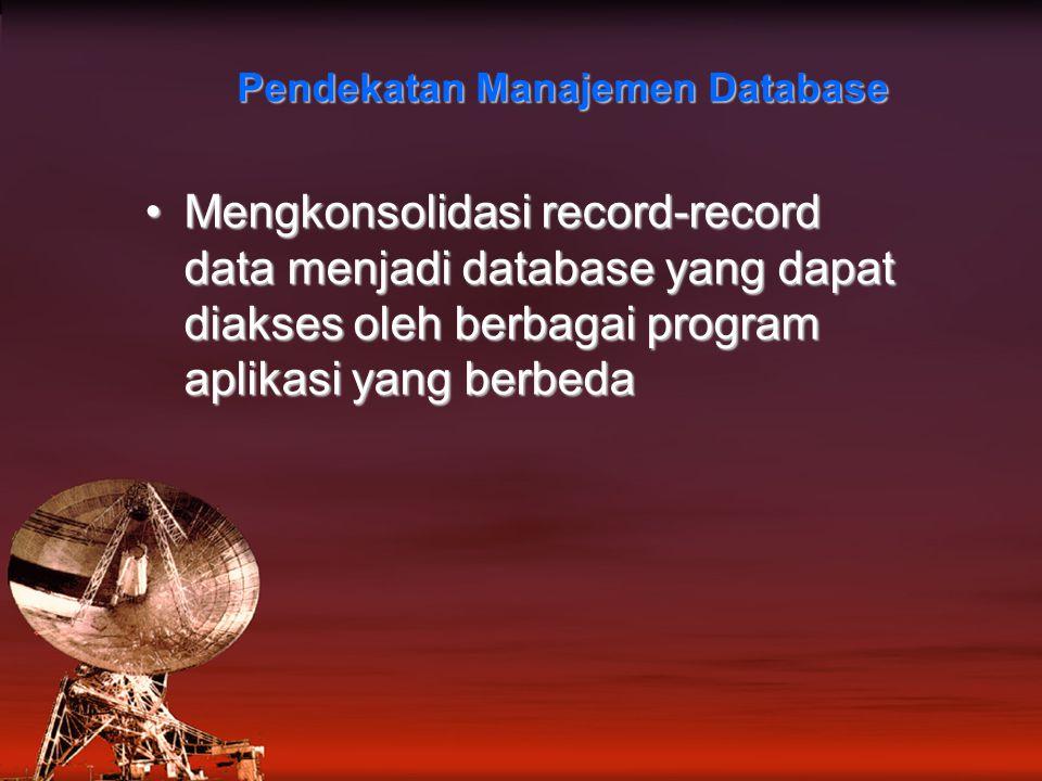 Pendekatan Manajemen Database