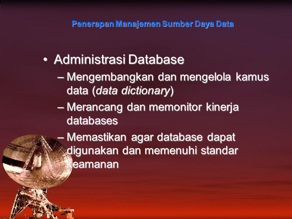 Penerapan Manajemen Sumber Daya Data