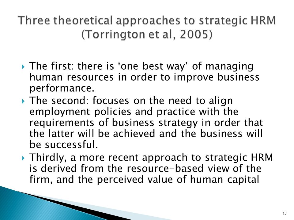 Three theoretical approaches to strategic HRM (Torrington et al, 2005)