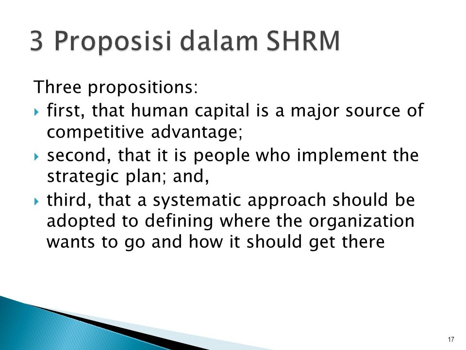 3 Proposisi dalam SHRM Three propositions: