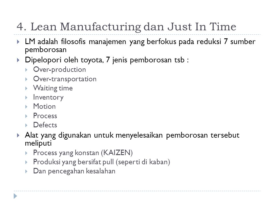 4. Lean Manufacturing dan Just In Time
