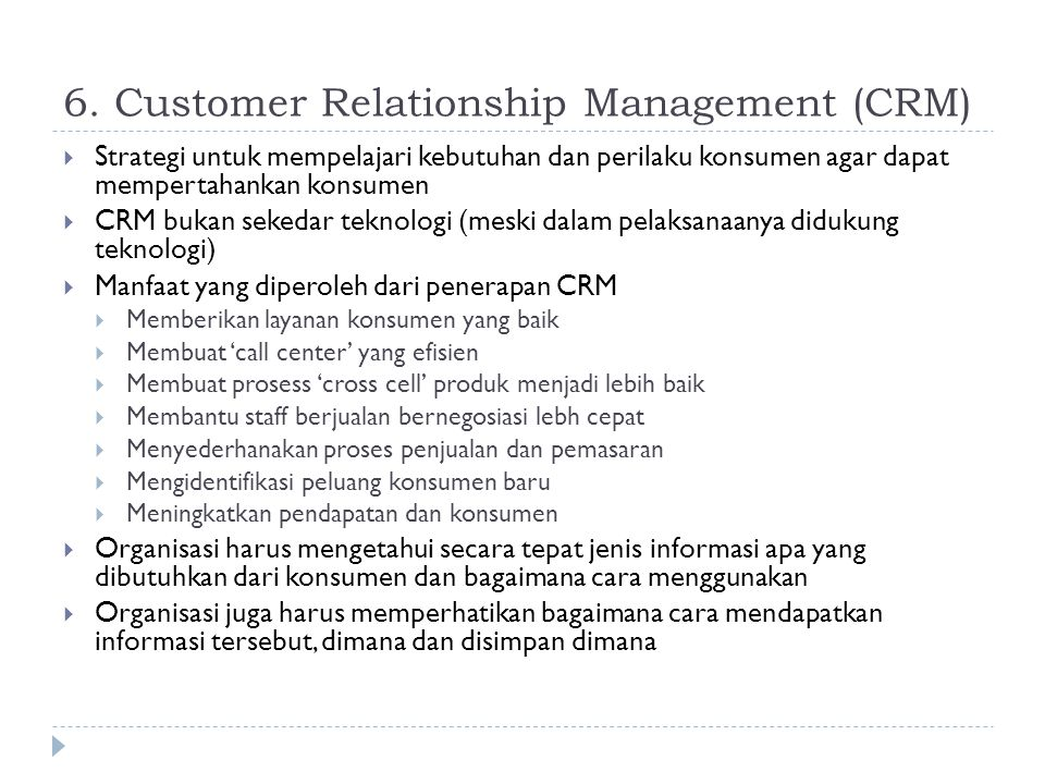 6. Customer Relationship Management (CRM)