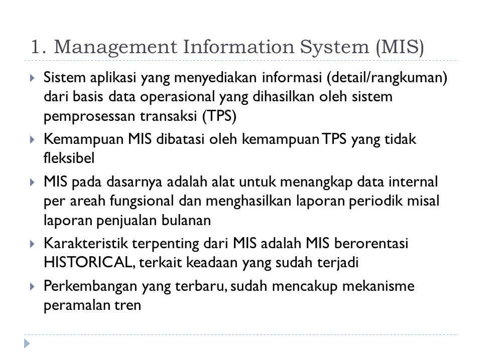 1. Management Information System (MIS)