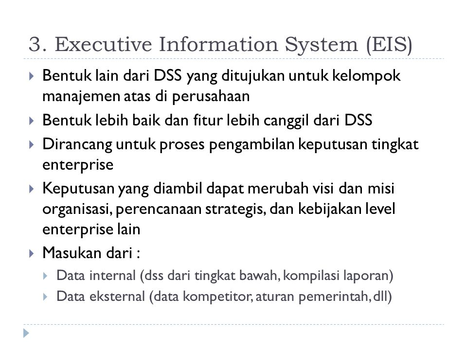 3. Executive Information System (EIS)