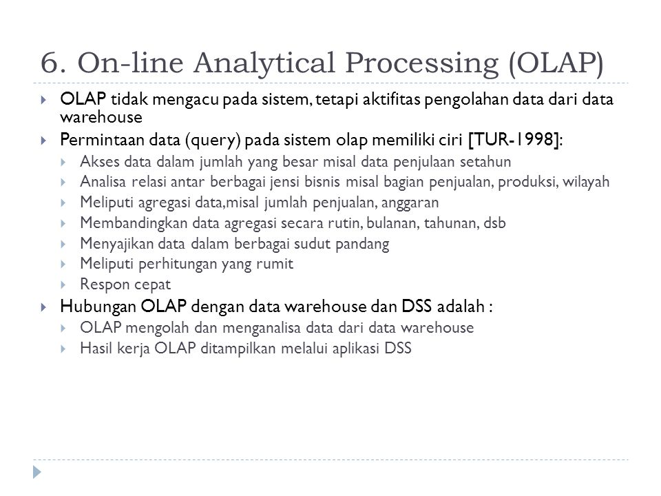 6. On-line Analytical Processing (OLAP)