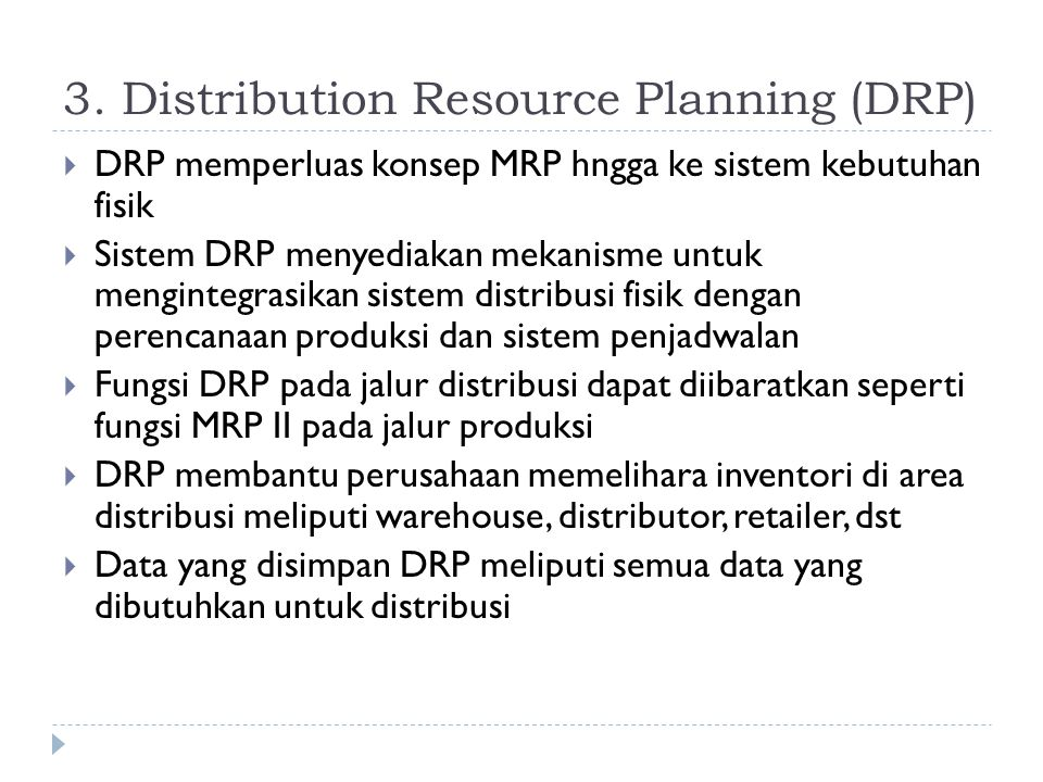 3. Distribution Resource Planning (DRP)