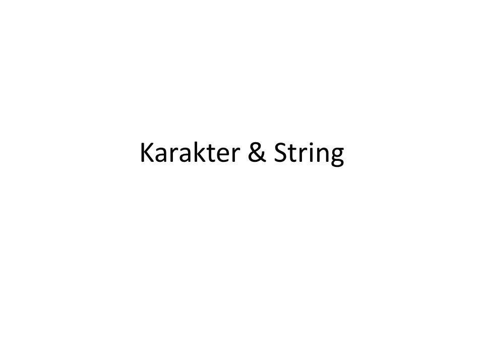 Karakter & String
