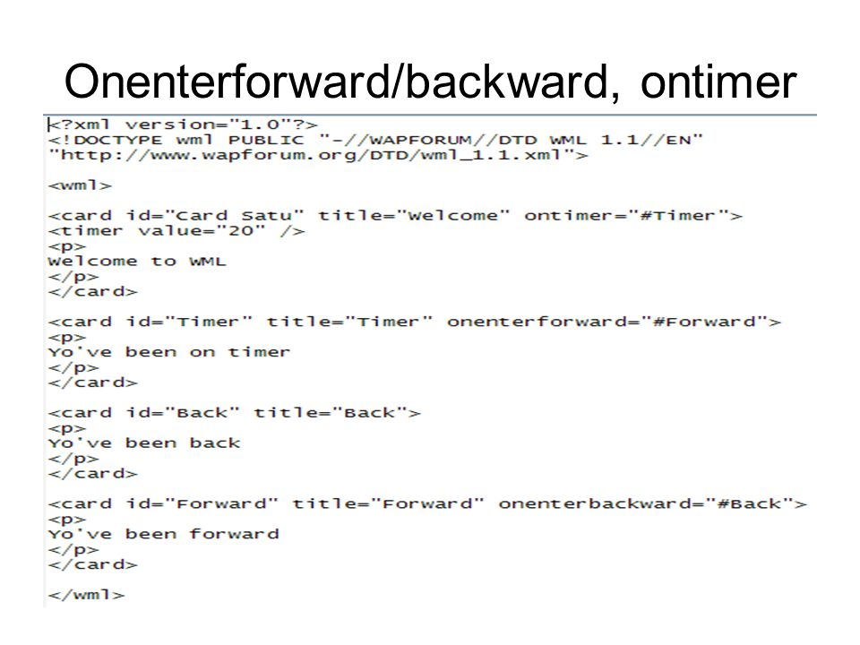 Onenterforward/backward, ontimer