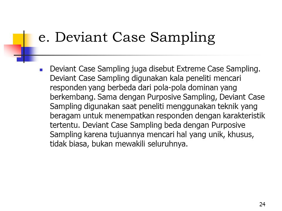 e. Deviant Case Sampling