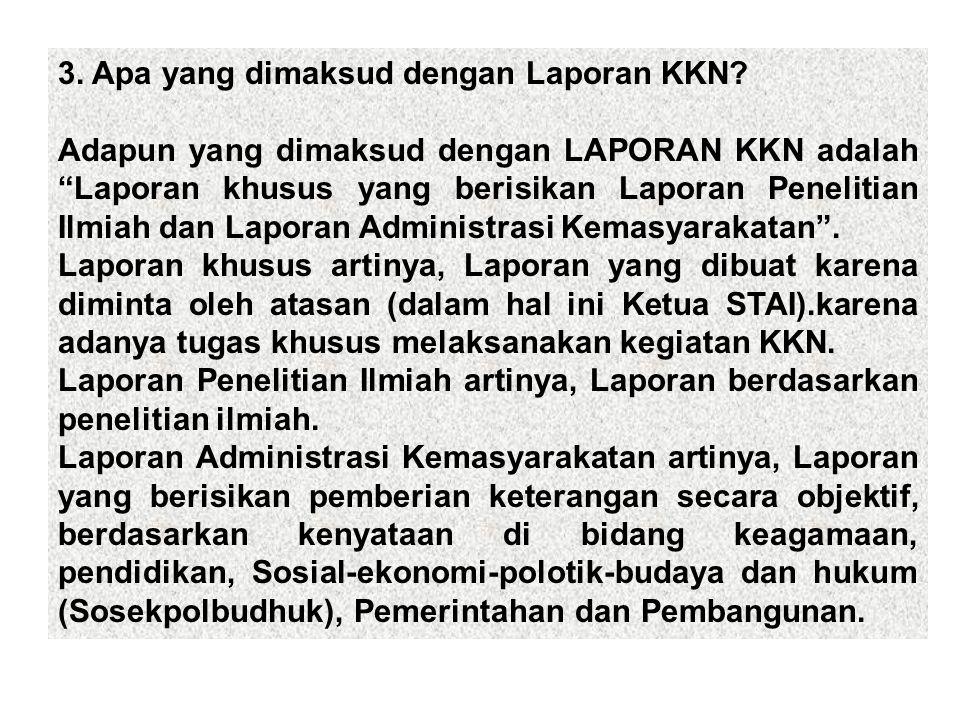 3. Apa yang dimaksud dengan Laporan KKN