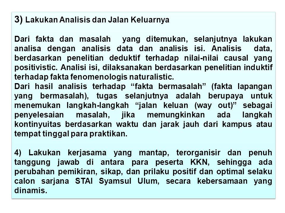 3) Lakukan Analisis dan Jalan Keluarnya
