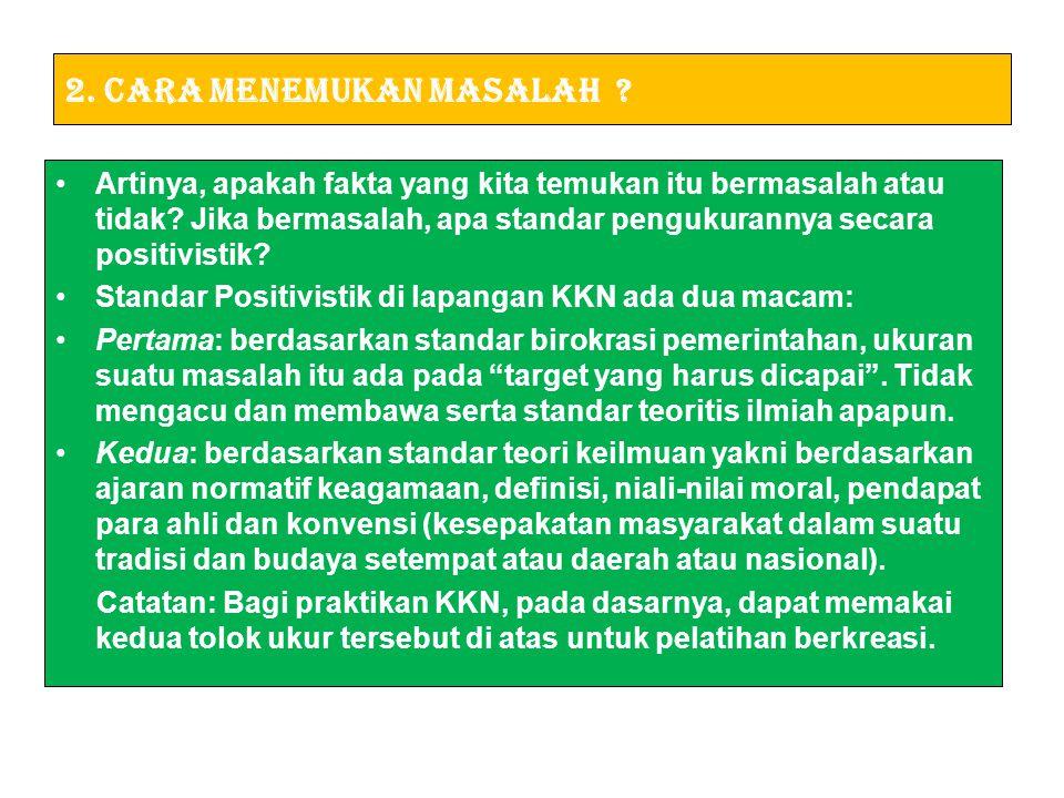 2. Cara Menemukan Masalah
