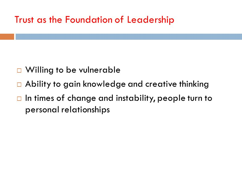 Trust as the Foundation of Leadership