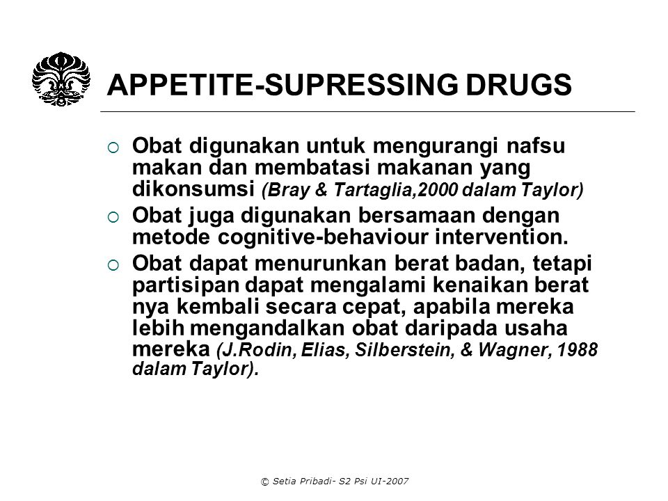 APPETITE-SUPRESSING DRUGS