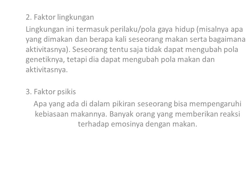 2. Faktor lingkungan