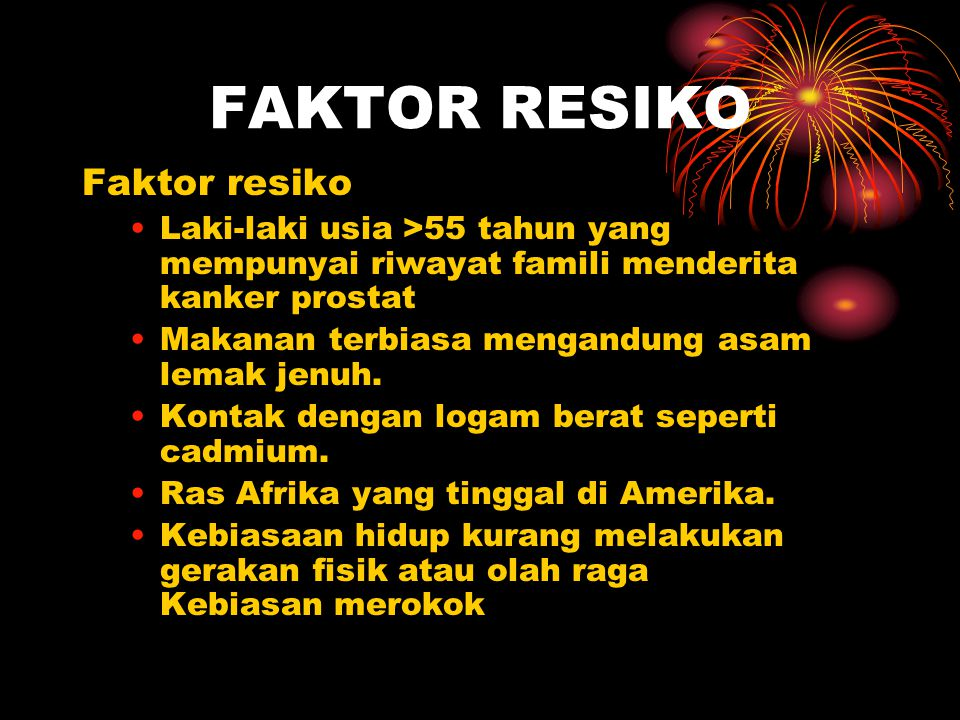 FAKTOR RESIKO Faktor resiko