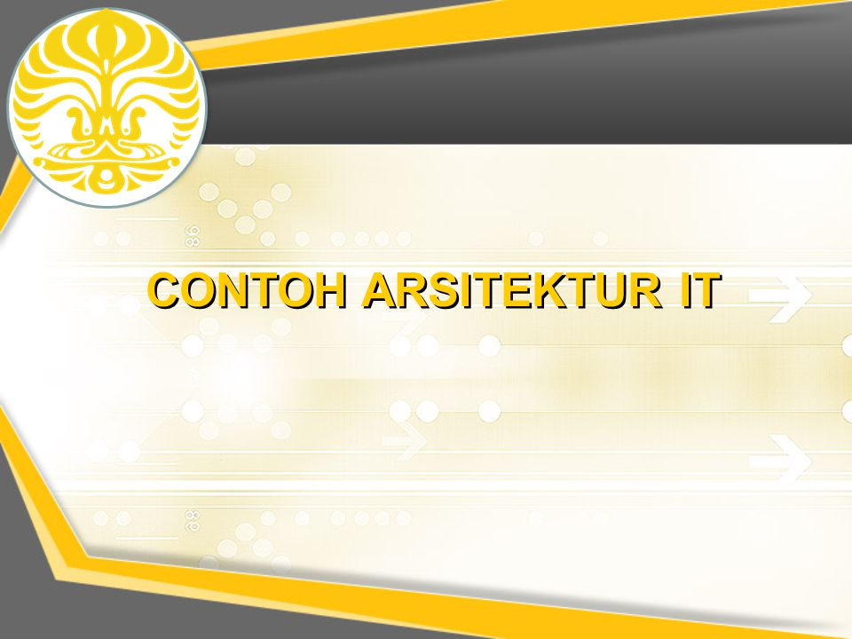 CONTOH ARSITEKTUR IT