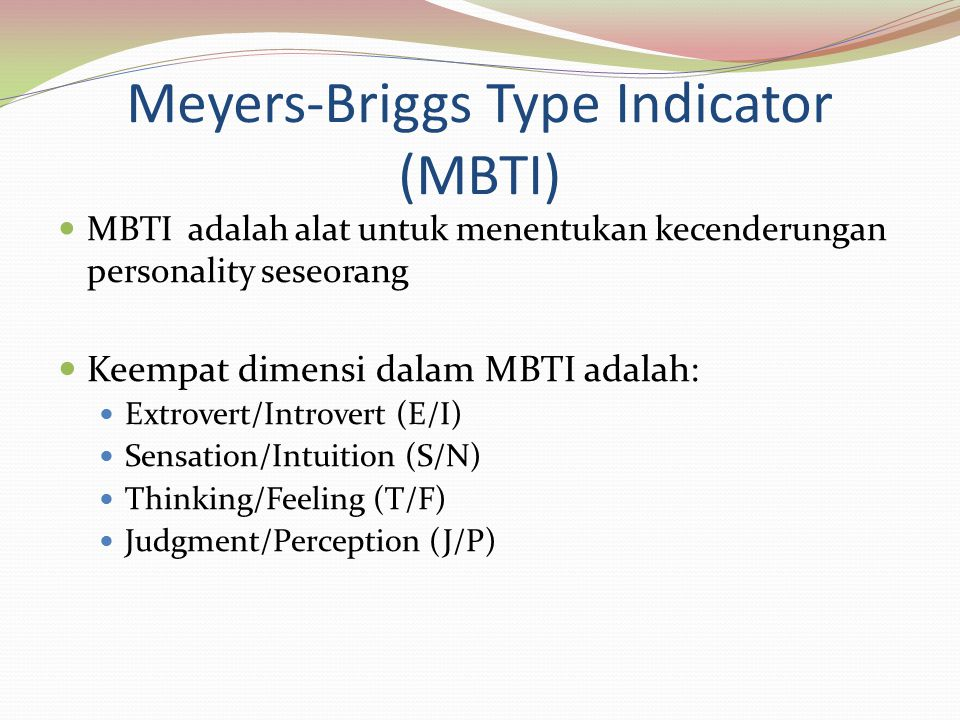 Meyers-Briggs Type Indicator (MBTI)