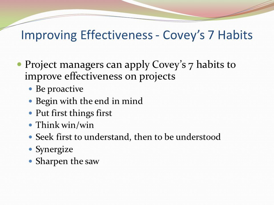 Improving Effectiveness - Covey's 7 Habits