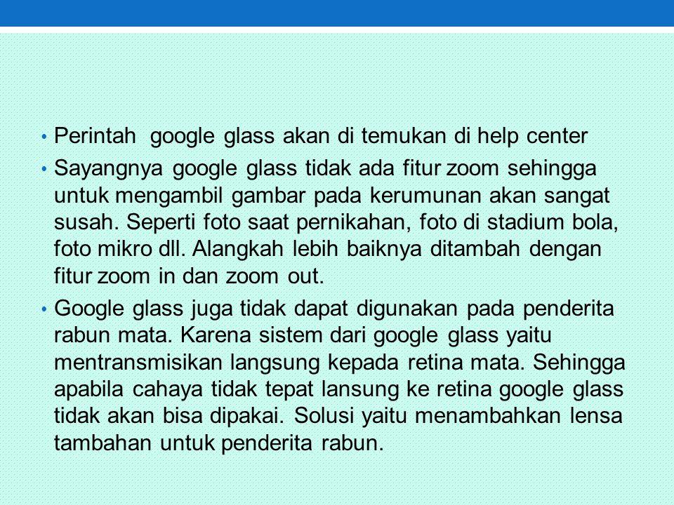Perintah google glass akan di temukan di help center