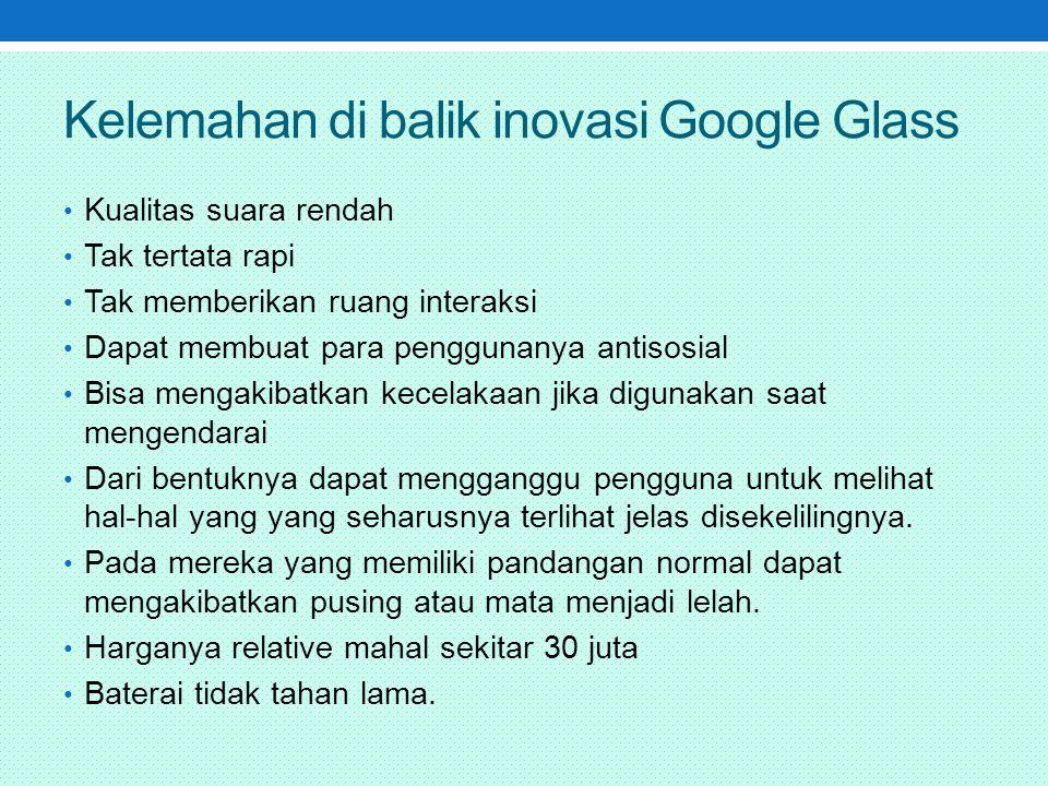 Kelemahan di balik inovasi Google Glass