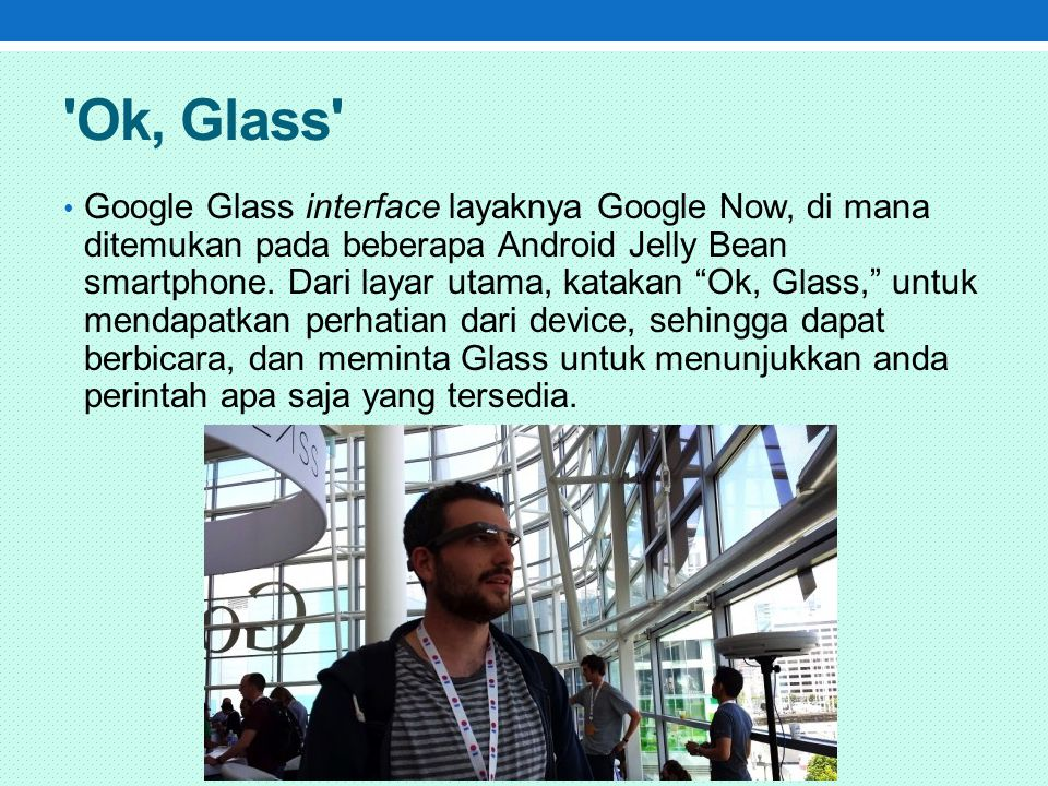 Ok, Glass