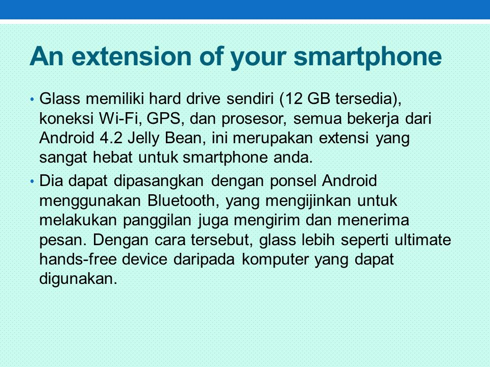 An extension of your smartphone
