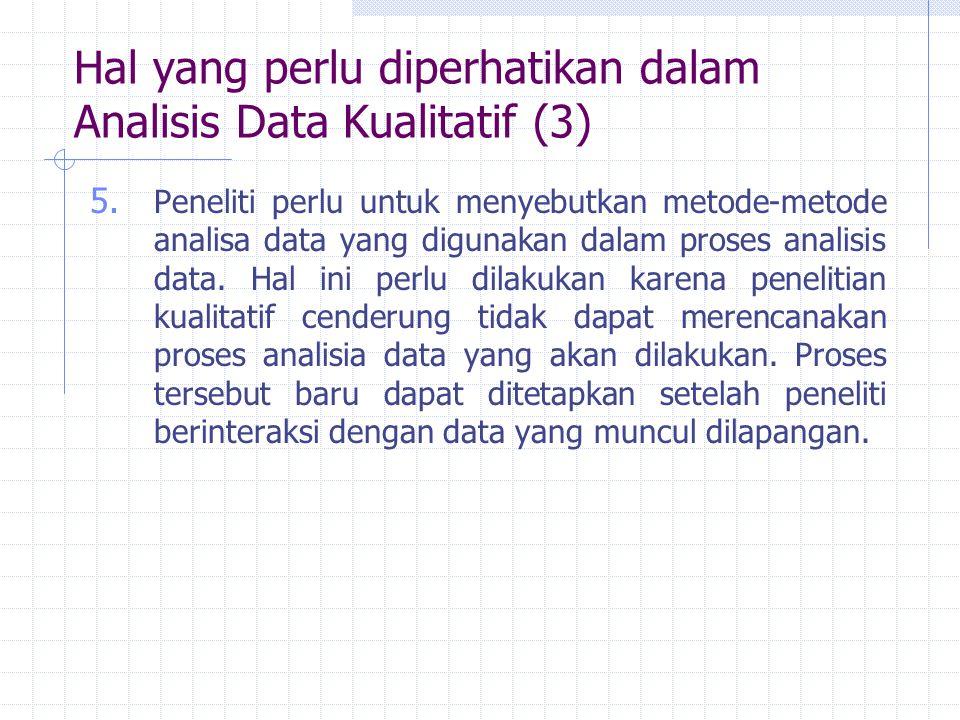 Hal yang perlu diperhatikan dalam Analisis Data Kualitatif (3)