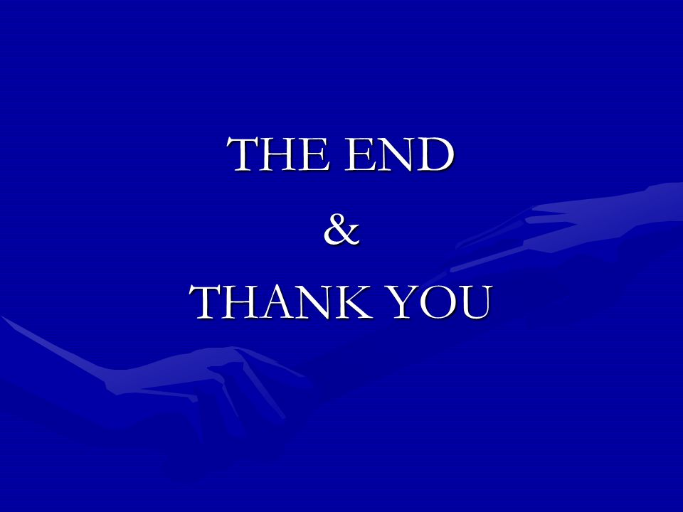 THE END & THANK YOU
