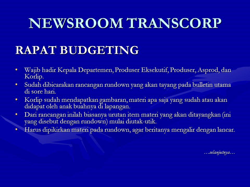 NEWSROOM TRANSCORP RAPAT BUDGETING