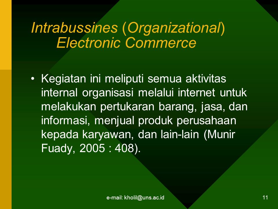 Intrabussines (Organizational) Electronic Commerce