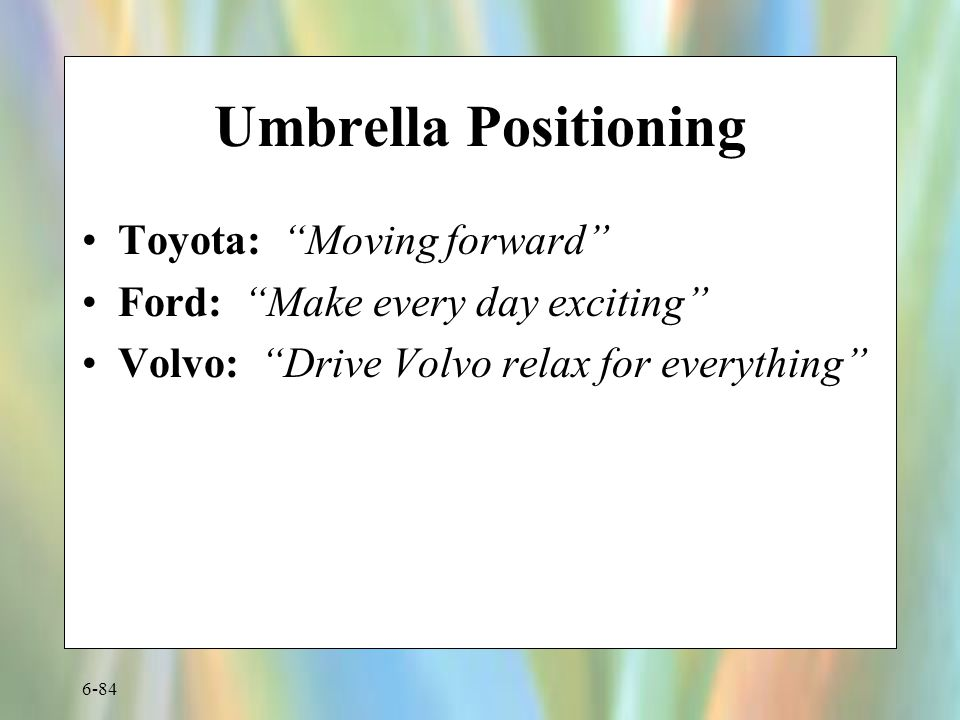 Umbrella Positioning Toyota: Moving forward