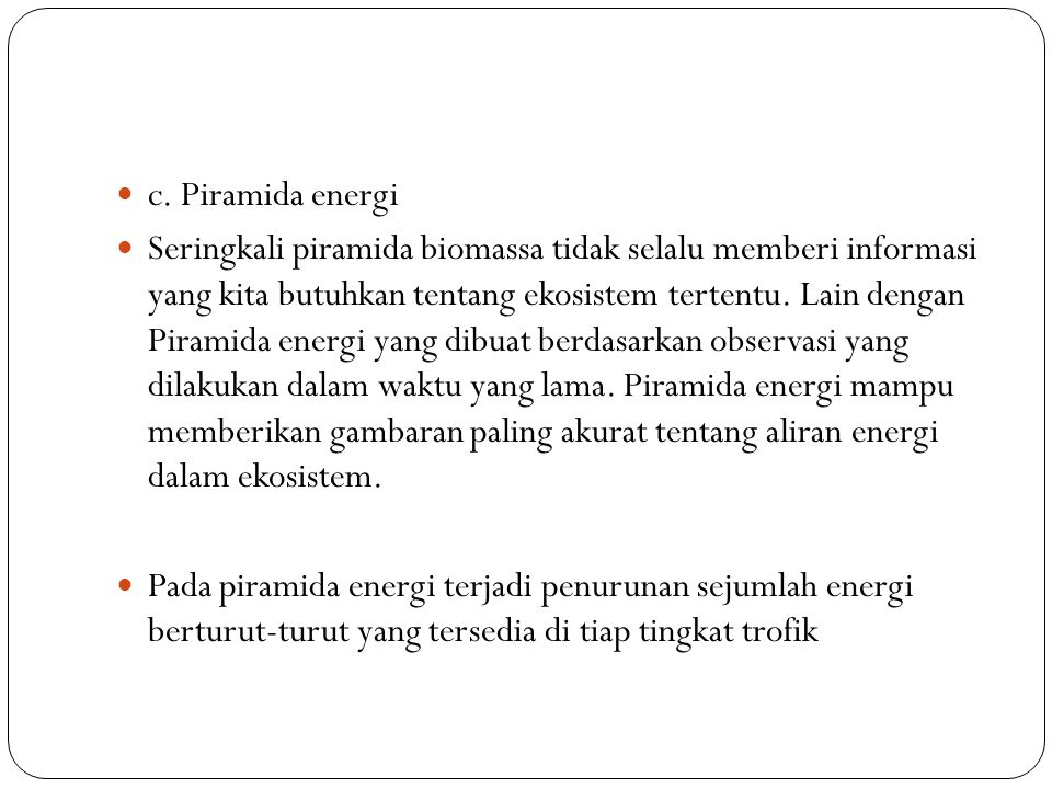 c. Piramida energi