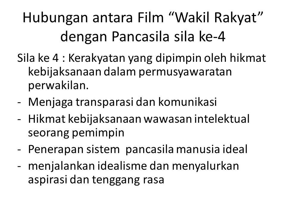 Hubungan antara Film Wakil Rakyat dengan Pancasila sila ke-4