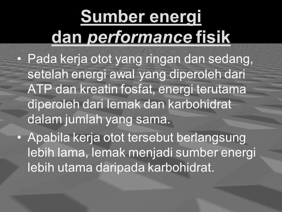 Sumber energi dan performance fisik
