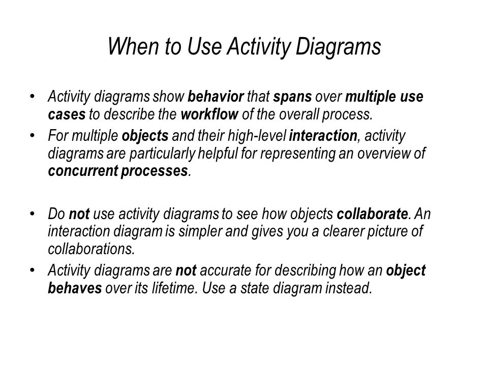When to Use Activity Diagrams