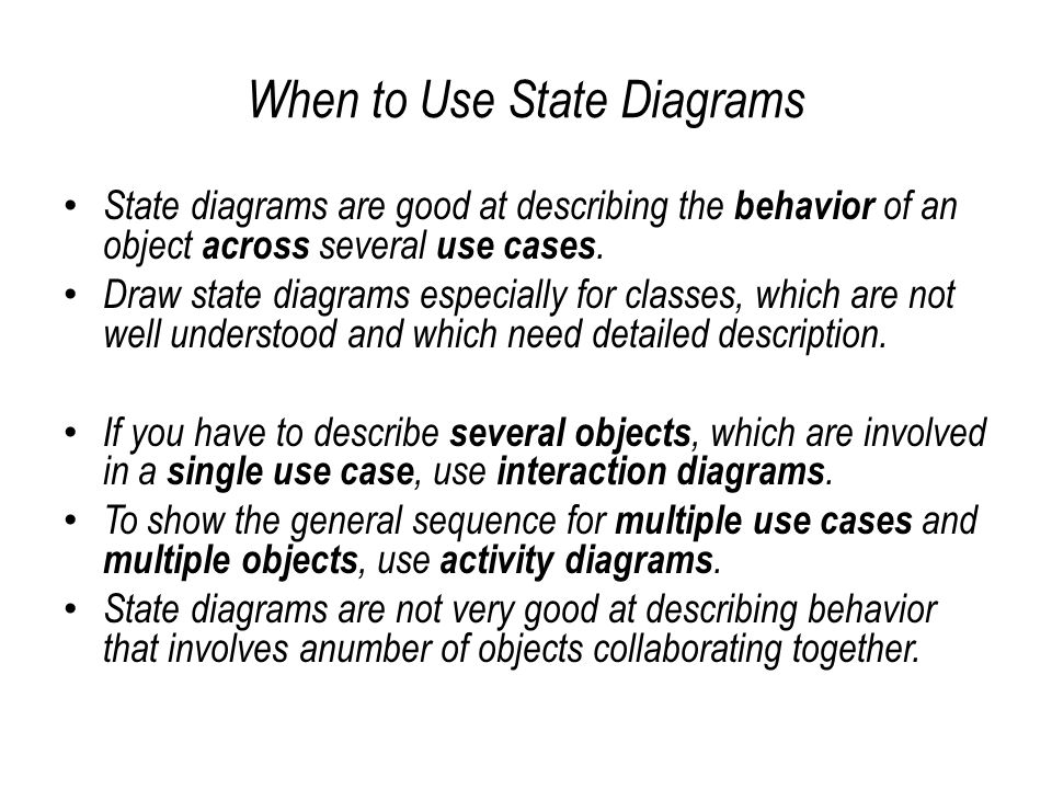 When to Use State Diagrams