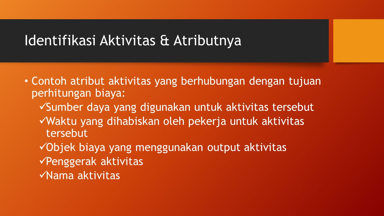 Identifikasi Aktivitas & Atributnya