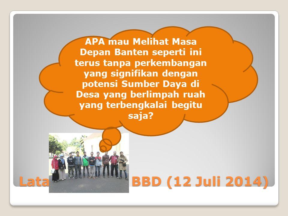 Latar Belakang BBD (12 Juli 2014)