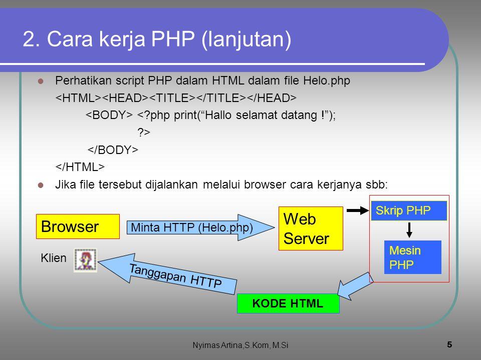2. Cara kerja PHP (lanjutan)