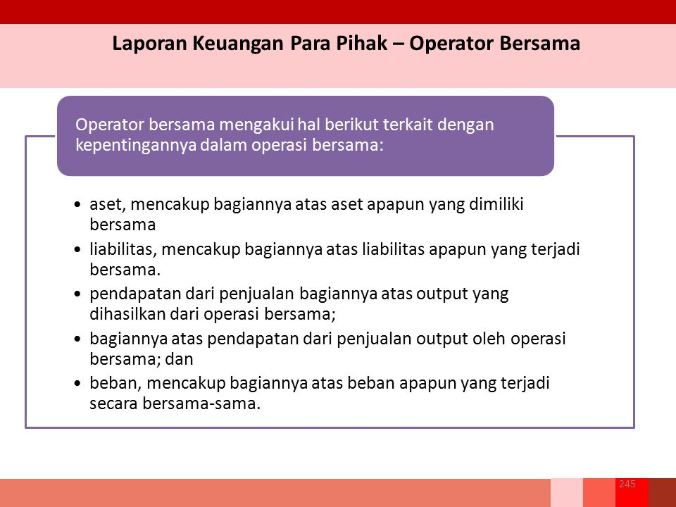 Laporan Keuangan Para Pihak – Operator Bersama