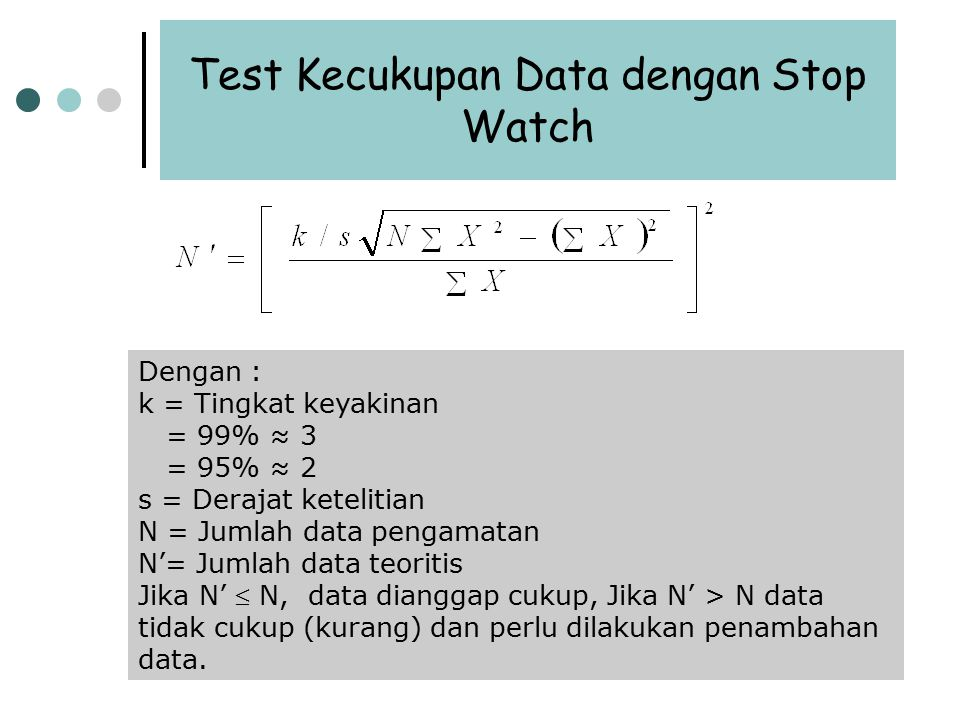 Test Kecukupan Data dengan Stop Watch