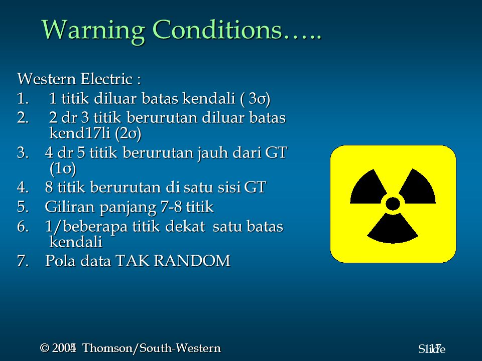 Warning Conditions….. Western Electric :