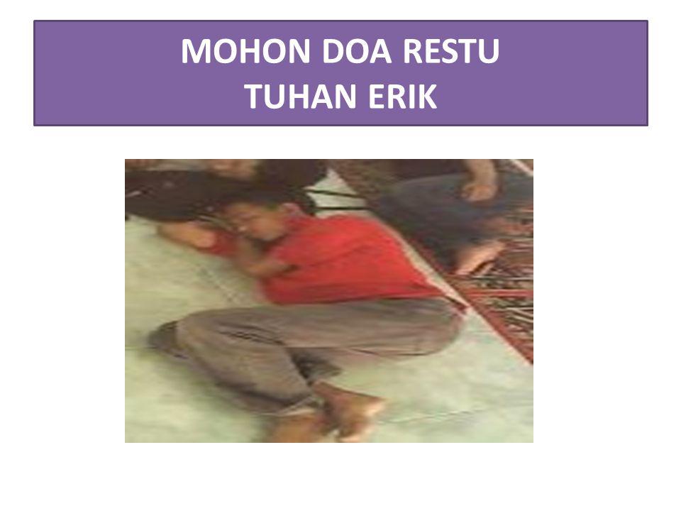 MOHON DOA RESTU TUHAN ERIK