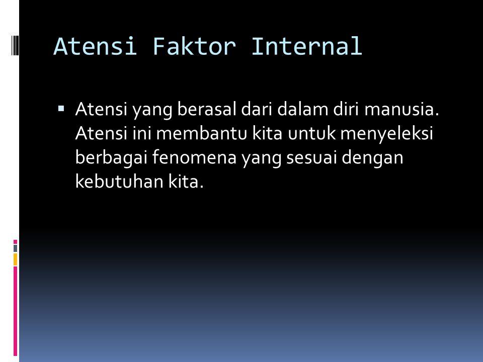 Atensi Faktor Internal